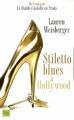 Couverture Stiletto Blues à Hollywood Editions Fleuve 2010