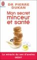 Couverture Mon secret minceur et santé Editions J'ai Lu (Bien-être) 2009