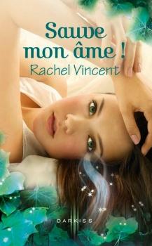 Couverture Les Voleurs d'âmes, tome 3 : Sauve mon âme!