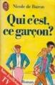 Couverture Qui c'est ce garçon ? Editions J'ai Lu 1987