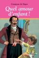Couverture Quel amour d'enfant ! Editions Casterman 1984