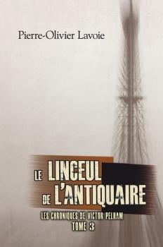 Couverture Les Chroniques de Victor Pelham, tome 3 : Le Linceul de l'antiquaire