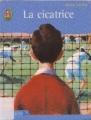 Couverture La cicatrice Editions J'ai lu 2002