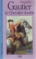 Couverture Le Chevalier double Editions Eddl (Grands Classiques) 1996