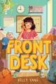 Couverture Front Desk Editions Arthur A. Levine Books 2018