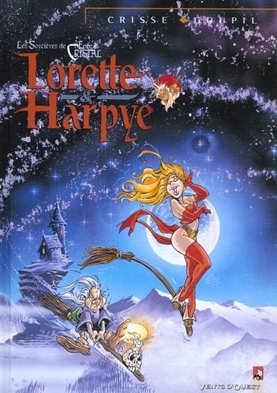 Couverture Les Sorcières de l'Épée de Cristal : Lorette & Harpye