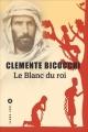 Couverture Le Blanc du roi Editions Liana Lévi (Littérature étrangère) 2018