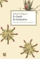 Couverture Le bruit de la Lumière Editions Anne Carrière 2018