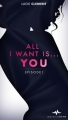 Couverture All I want is... You, tome 1 Editions AdrénaLivre 2017