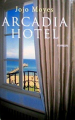 Couverture Arcadia hotel Editions France Loisirs 2006