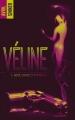 Couverture Véline, tome 1 : Sexe, crime et thérapie Editions Hachette 2018