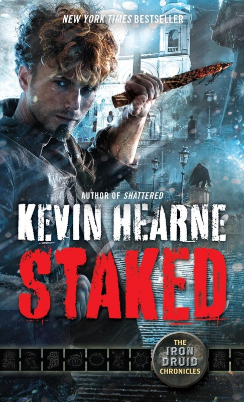 Couverture Iron Druid Chronicles, book 8: Staked