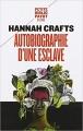 Couverture Autobiographie d'une esclave Editions Payot (Petite bibliothèque - Histoire) 2018