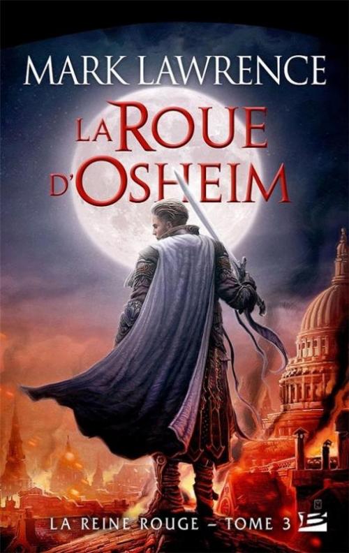 Couverture La reine rouge, tome 3 : La roue d'Osheim