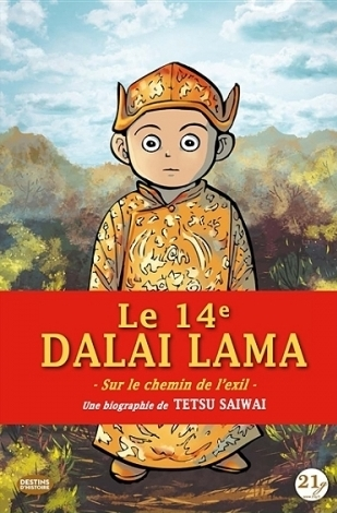 Couverture Le 14e Dalaï-Lama : Sur le chemin de l'exil