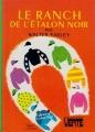 Couverture Le ranch de l'étalon noir Editions Hachette (Bibliothèque Verte) 1968