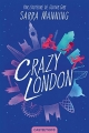 Couverture Crazy London Editions Castelmore 2018