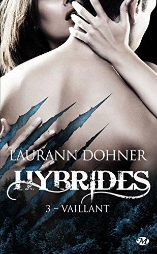 Couverture Hybrides, tome 3 : Vaillant