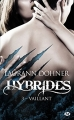 Couverture Hybrides, tome 3 : Vaillant Editions Milady 2018