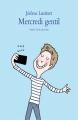 Couverture Mercredi gentil Editions L'école des loisirs (Neuf) 2015