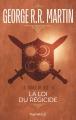 Couverture Le Trône de fer, tome 09 : La Loi du régicide Editions Pygmalion 2017