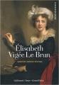 Couverture Élisabeth Vigée Le Brun Editions Gallimard  (Découvertes - Peinture) 2015
