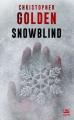 Couverture Snowblind Editions Bragelonne (Poche) 2018