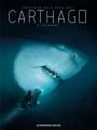 Couverture Carthago, tome 8 : Léviathan Editions Les Humanoïdes Associés 2018