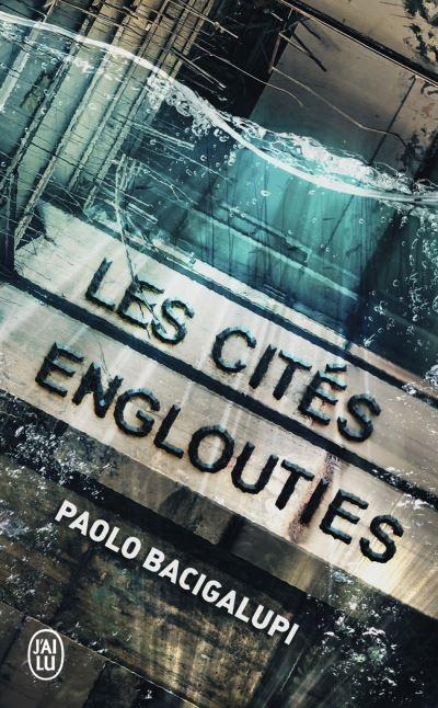 Couverture Ferrailleurs des mers, tome 2 : Les cités englouties