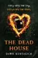 Couverture The dead house Editions Orion Books (Children' s Book) 2015