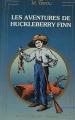 Couverture Les aventures d'Huckleberry Finn / Les aventures de Huckleberry Finn Editions Michel Vincent 1985