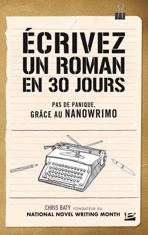 Couverture Ecrivez un roman en 30 jours