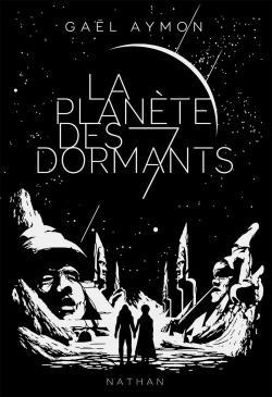 Couverture La Planète des Sept Dormants / La planète des 7 dormants