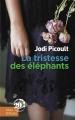 Couverture La tristesse des éléphants Editions Libra Diffusio 2018