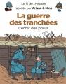 Couverture Le fil de l'Histoire raconté par Ariane & Nino, tome 4 : La guerre des tranchées, l'enfer des poilus Editions Dupuis 2018
