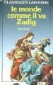 Couverture Le monde comme il va, Zadig Editions Larousse (Classiques) 1986