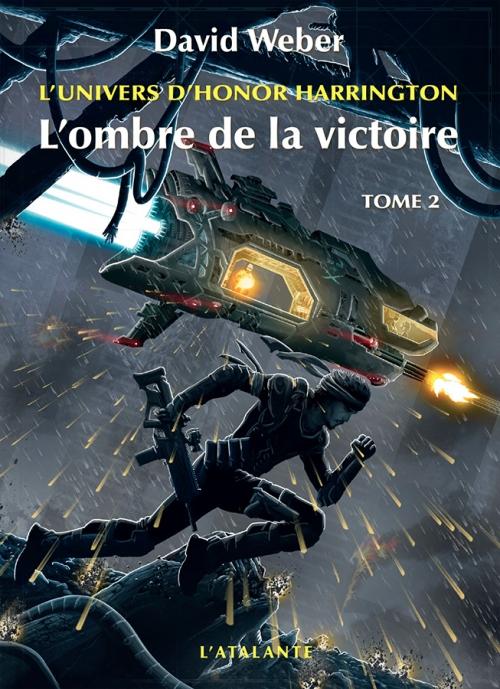 Couverture Honor Harrington : Saganami, tome 04 : L'Ombre de la victoire, partie 2