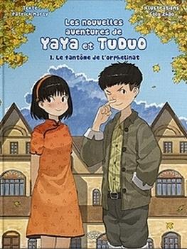 Couverture Les nouvelles aventures de Yaya et Tuduo, tome 1 : Le fantôme de l'orphelinat