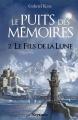 Couverture Le puits des mémoires, tome 2  : Le fils de la lune Editions Scrineo 2012