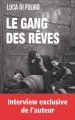 Couverture Le gang des rêves Editions France Loisirs 2017