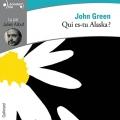 Couverture Qui es-tu Alaska ? Editions Gallimard  2016
