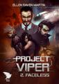 Couverture Project Viper, tome 2 : Faceless Editions Autoédité 2018