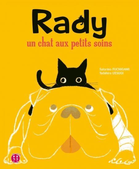 Couverture Rady : Un chat aux petits soins