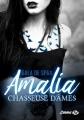 Couverture Amalia chasseuse d'âmes Editions Milady (Emma) 2018