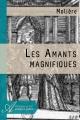 Couverture Les amants magnifiques Editions Atramenta 1670