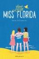 Couverture Little miss Florida Editions Didier Jeunesse 2018
