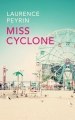 Couverture Miss cyclone Editions France Loisirs (Les romanesques) 2018