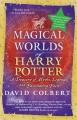 Couverture Les mondes magiques de Harry Potter Editions Berkley Books 2008