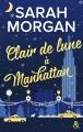 Couverture Clair de lune à Manhattan Editions Harlequin (&H) 2018
