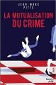 Couverture La mutualisation du Crime Editions French pulp (Polar) 2018